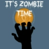 It's Zombie Time
