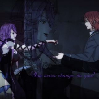 ♤You never change, do you?♤