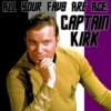 All Your Favs Are Ace: Captain Kirk