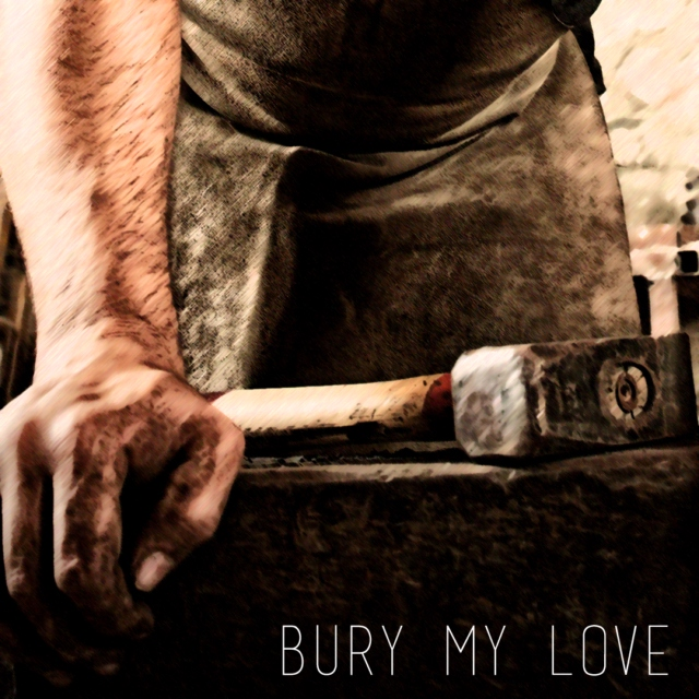 Bury My Love