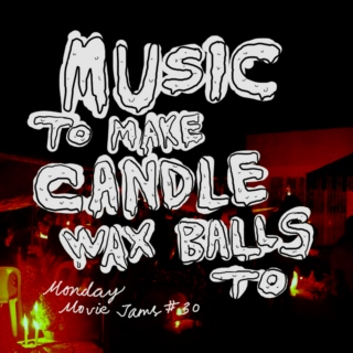 Music To Make Candle Wax Balls To
