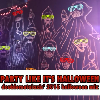 Party Like It's Halloween