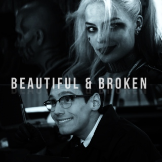 BEAUTIFUL & BROKEN