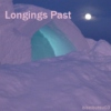 Longings Past