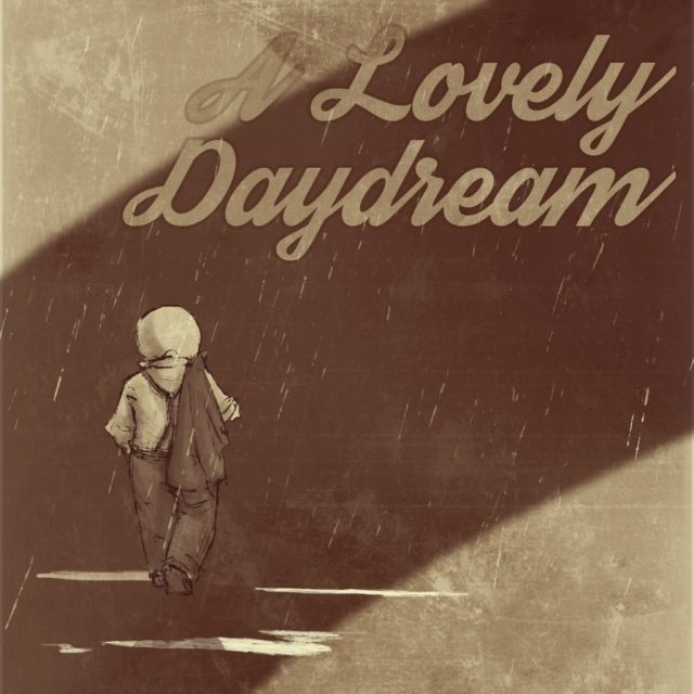 A Lovely Daydream ();