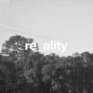 re_ality