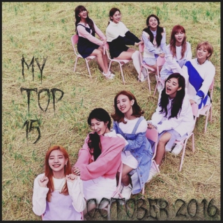 My Top 15 Kpop Songs: October 2016