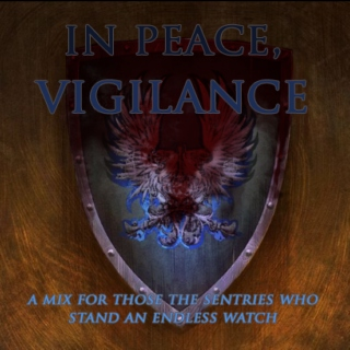 In Peace, Vigilance