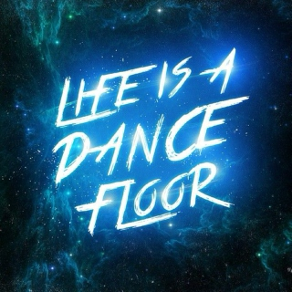 Life Is A Dance Floor - Mix #1