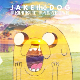 Jake the Dog's Perfect Paradise