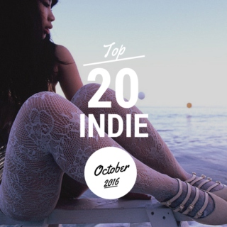 Top 20 Indie Originals [October 2016]