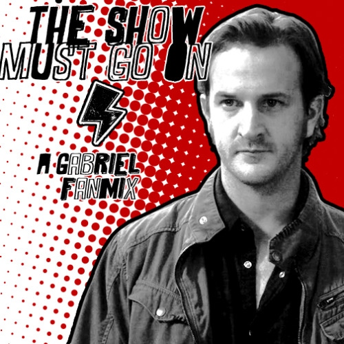 The show must go on - a Gabriel mix