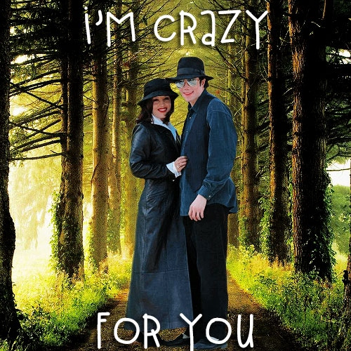 I'm Crazy For You