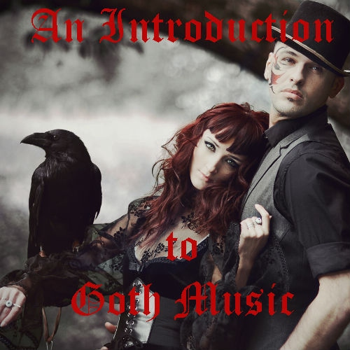 An Introduction to Goth Music