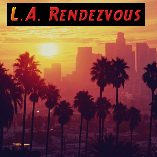 L.A. Rendezvous: The Best Of Westcoast AOR (Vol. I)