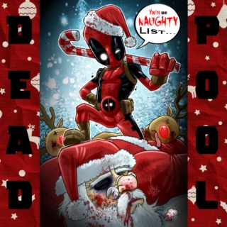 Deadpool - You're on my Naughty List