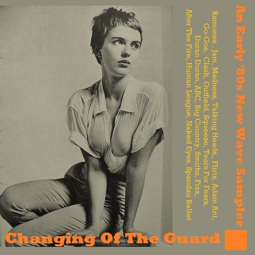 Changing Of The Guard - An Early '80's New Wave Sampler