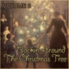 Rockin' Around The Christmas Tree (Volume 3)
