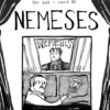 You and I Could Be Nemeses