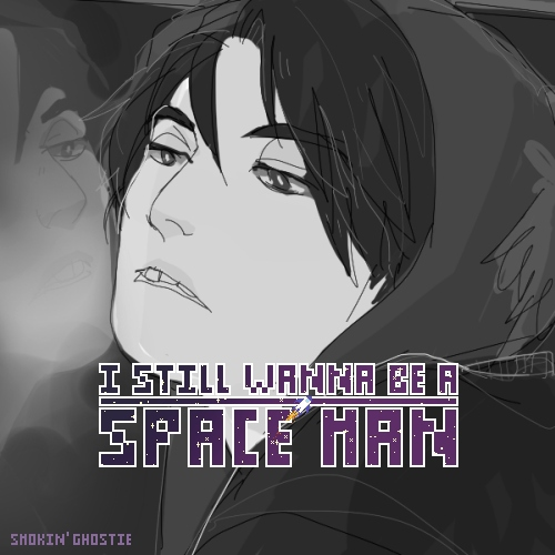 I still wanna be a space man