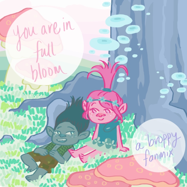 You Are In Full Bloom