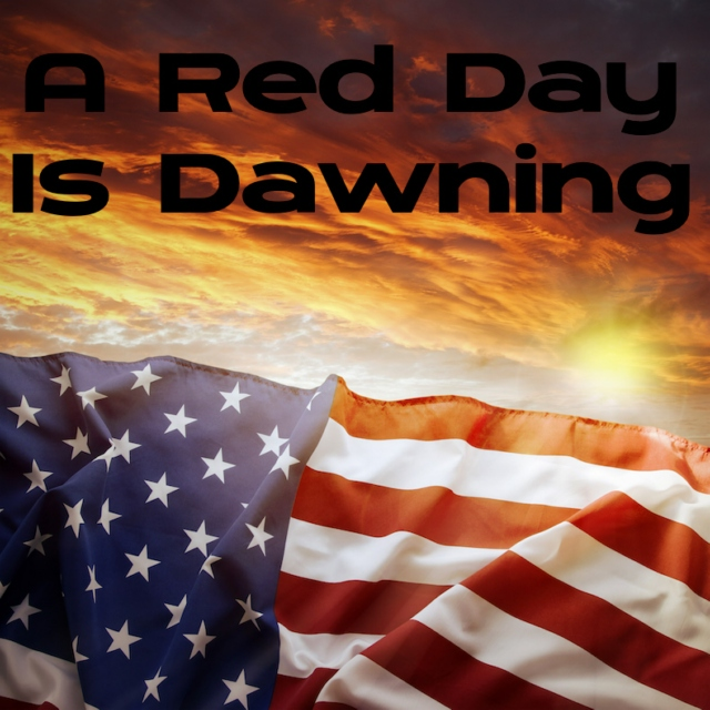 A Red Day Is Dawning