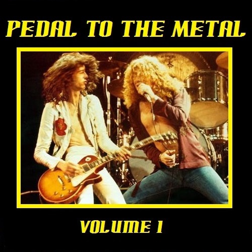 Pedal To The Metal [Volume 1]