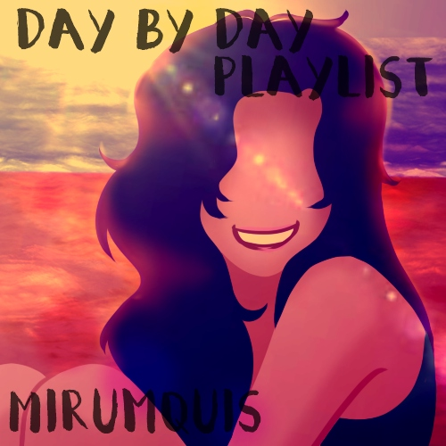 Day By Day Playlist