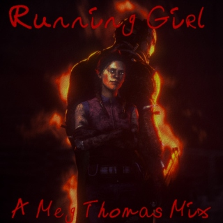 Running Girl (A Meg Thomas Playlist)