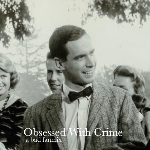 Obsessed With Crime