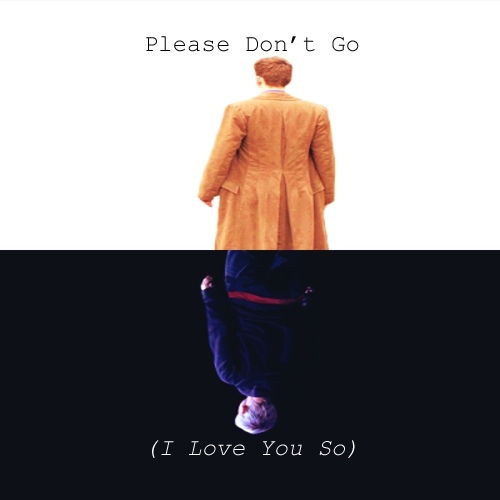 Please Don't Go (I Love You So)