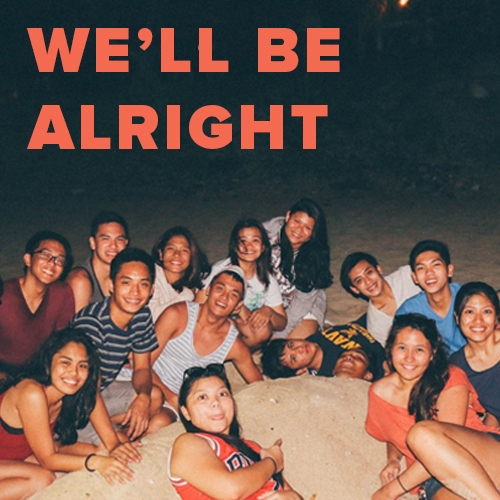 We'll Be Alright