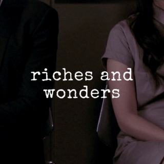 riches and wonders