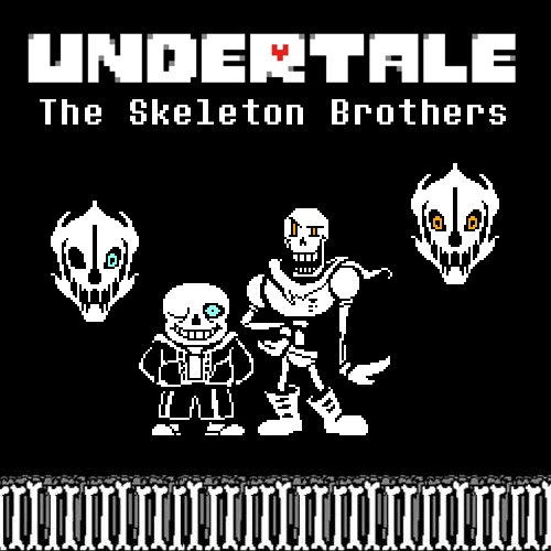 UNDERTALE: The Skeleton Brothers