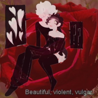 Beautiful, Violent, Vulgar