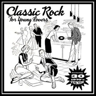 Classic Rock For Young Lovers