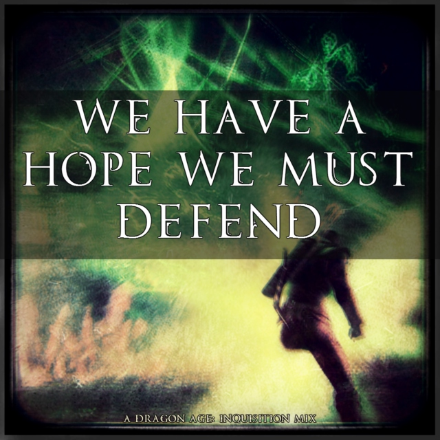 We Have a Hope We Must Defend