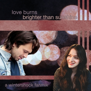 love burns (brighter than sunshine)