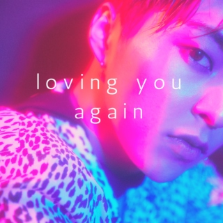 loving you again
