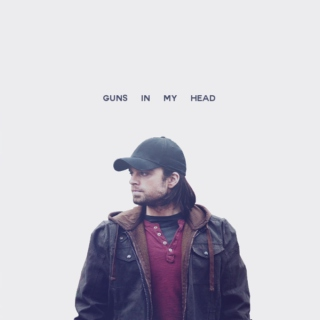 guns    in    my    head