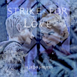 Strike for Love