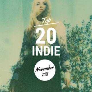 Top 20 Indie Originals [November 2016]