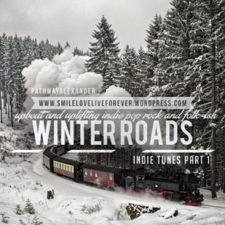 upbeat and uplifting indie pop rock and folk-ish mix, winter roads