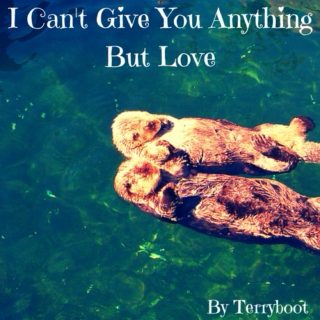 I Can't Give You Anything But Love
