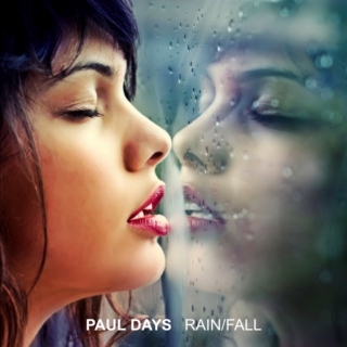 Paul Days - Rain/Fall