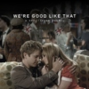 we're good like that | rory/logan