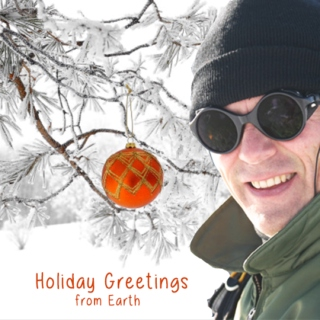 Holiday Greetings from Earth