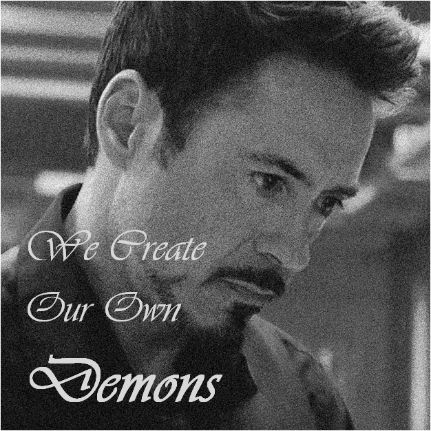 We Create Our Own Demons
