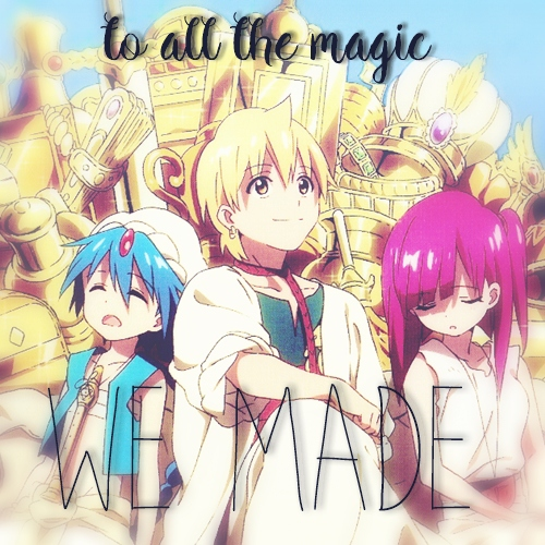 To all the magic we made ✦