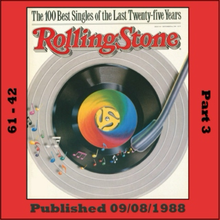 Rolling Stone's 100 Best Singles (1963 - 1988) [Part 3]